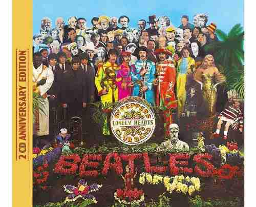 Sgt. Pepper's Lonely Hearts Club Band The Beatles 2 Cd