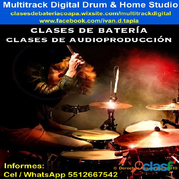 Clases de bateria y clases de audioproduccion villa Coapa