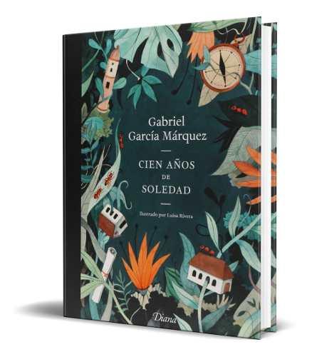 Libro Cien Años De Soledad (edición 50 Aniversario)