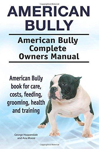 American Bully American Bully Completo Manual De Propietario