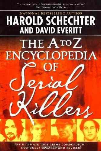 La A A Z Enciclopedia De Asesinos En Serie