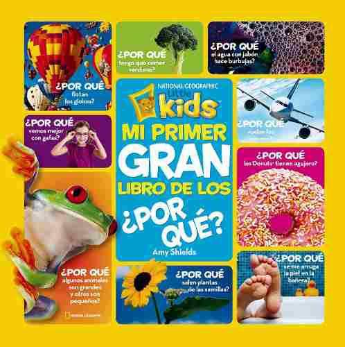 Mi Primer Gran Libro De Los Por Qué - Nat Geo Kids - R B A