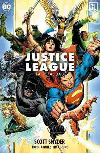 español] Justice League La Totalidad - Liga De La Justicia