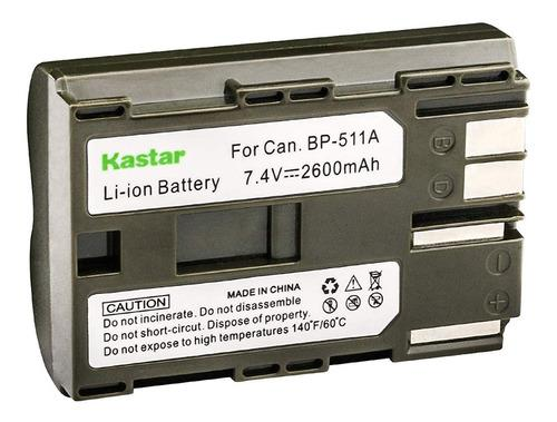 Batería Bp-511 Para Canon Eos 20d 30d 40d Kastar