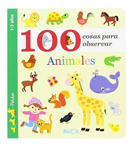 Libro 100 Cosas Para Observar: Animales - Nuevo