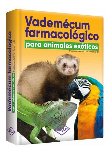 Libro Vademécum Farmacológico Para Animales Exóticos