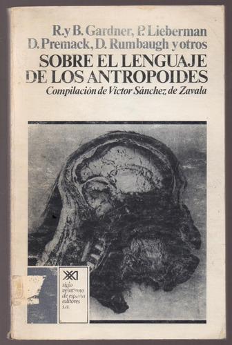 R. Y B. Gardner - Sobre El Lenguaje De Los Antropoides