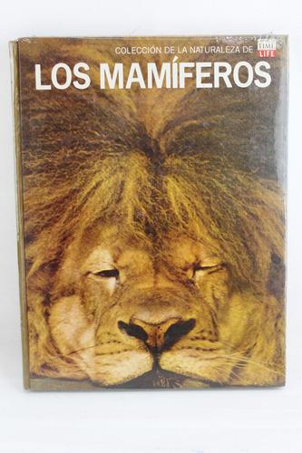 R675 Coleccion De La Naturaleza Time Life -- Los Mamiferos