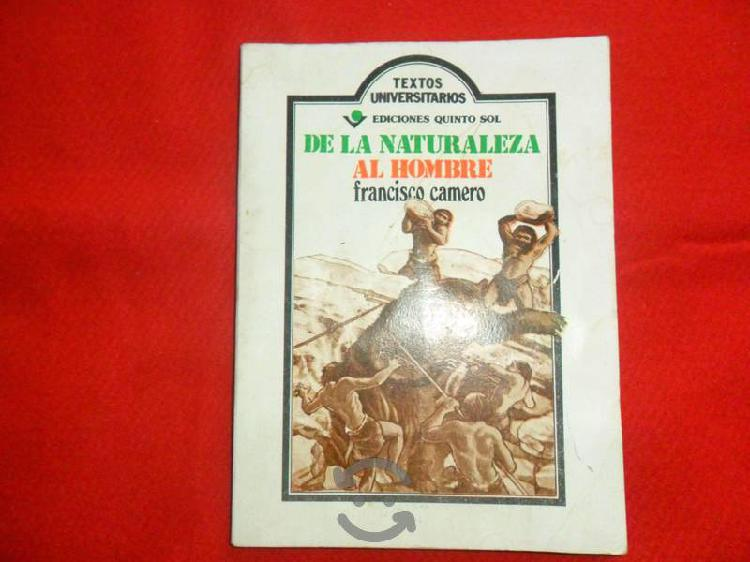 De la naturaleza al Hombre. Francisco Camero