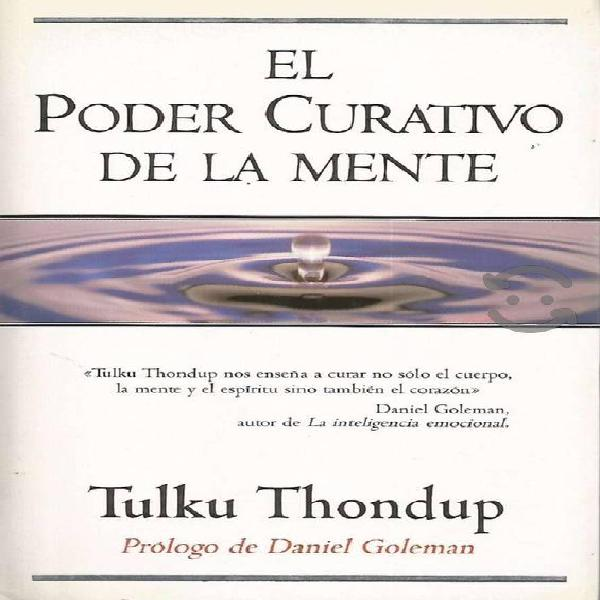 El Poder Curativo de la Mente - Tulku Thondup