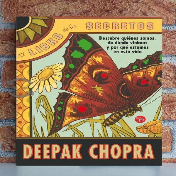 LIBRO : El Libro de los Secretos - Deepak Chopra