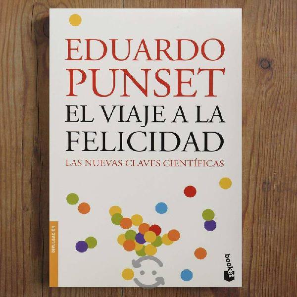 LIBRO : El Viaje a la Felicidad de Eduardo Punset