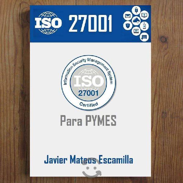 LIBRO : ISO 27001 para PYMES - Javier Mateos