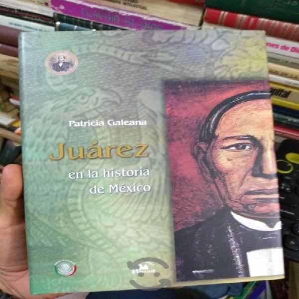 LIBRO : Juárez en la Historia de México - Patricia