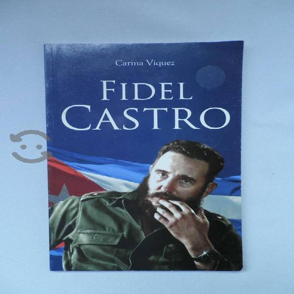 Libro : Fidel Castro de Carina Viquez