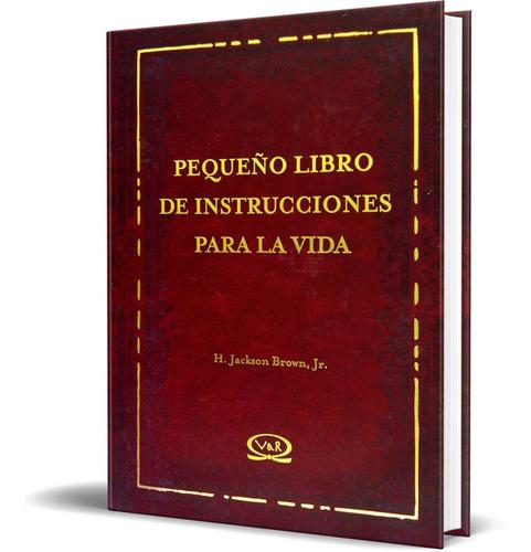 Libro Pequeño Libro De Instrucciones Para La Vida