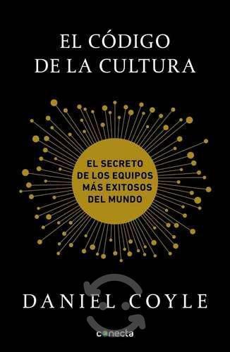 El Codigo De La Cultura - Daniel Coyle - Nuevo -