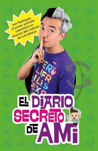 El Diario Secreto De Ami - Ami Rodriguez - Nuevo