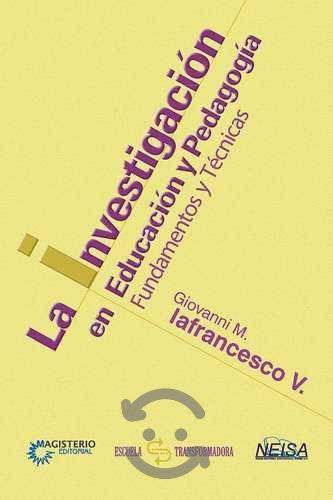 La Investigacion En Educacion Y Pedagogia