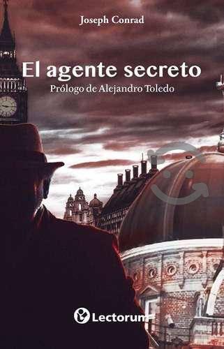 Libro: El Agente Secreto Autor: Joseph Conrad