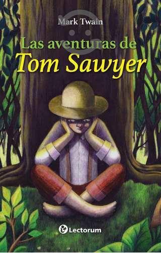 Libro: Las Aventuras De Tom Sawyer Autor: Mark Tw