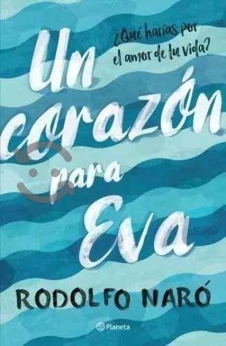 Libro Un Corazon Para Eva_ Rodolfo Naro