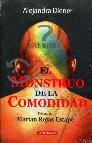 Monstruo De La Comodidad - Alejandra Diener / Pan