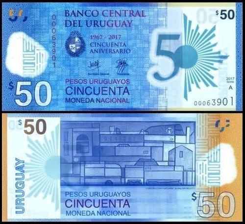 Billete Uruguay 50 Pesos 50 Aniversario Del Banco Polimero