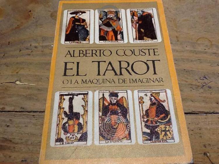 El tarot o la maquina de imaginar.Alberto Couste