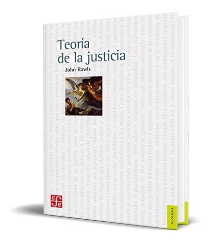 Libro Teoria De La Justicia - John Rawls [Nuevo]