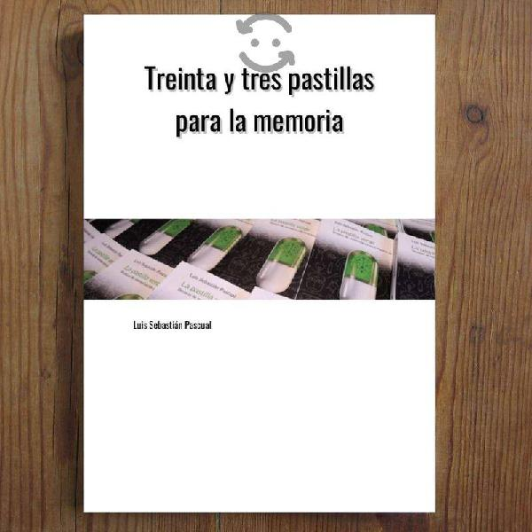 LIBRO : 33 Pastillas para la Memoria