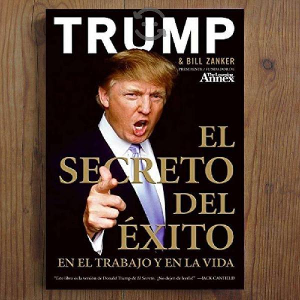 LIBRO : El Secreto del Exito - Donald J. Trump