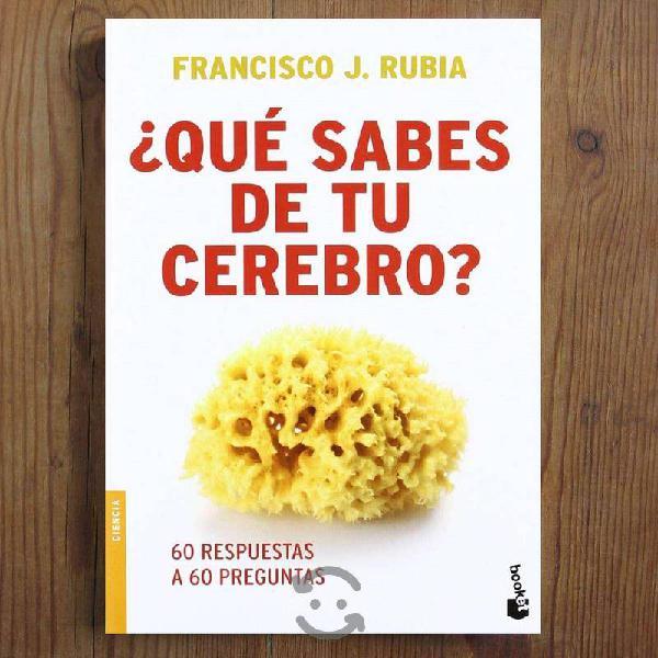 LIBRO : Qué Sabes de tu Cerebro - Francisco