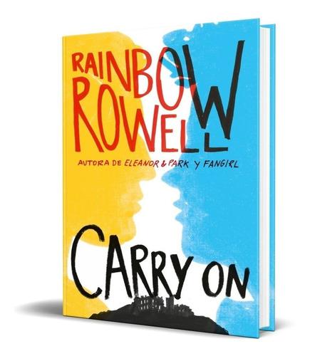 Libro Carry On Inglés - Rainbow Rowell [Nuevo]