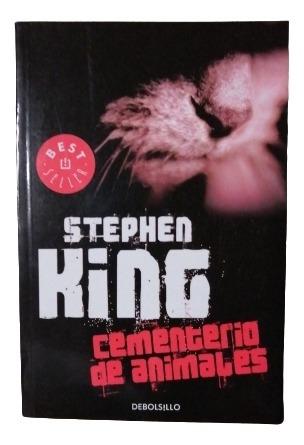 Cementerio De Animales. Stephen King. Libro Físico.